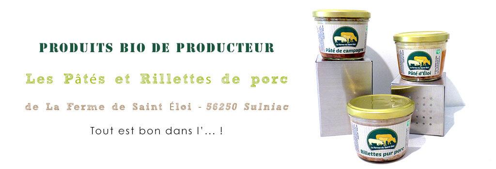 Les pâtés et rillettes de porc de La Ferme Saint Éloi